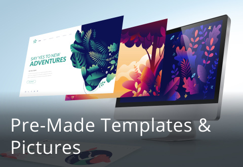Pre-Made Templates & Pictures